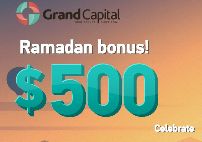 Grand Capital $500 Bonus For Real Trading