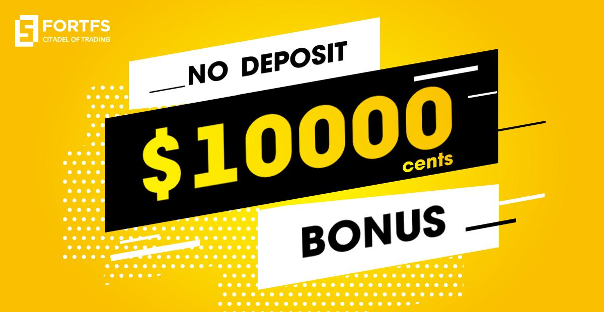 FortFS | $10,000 Cents No Deposit Bonus Valid For 2 Days Only!
